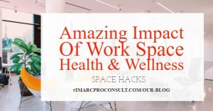 Amazing Impact Of Work Space Health & Wellness