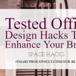 Discover Tested Office Design Hacks That Enhance Your Brand