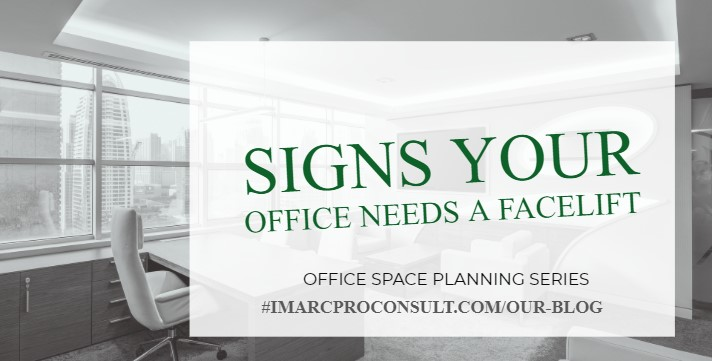 5 SIGNS YOUR OFFICE NEEDS A FACE LIFT