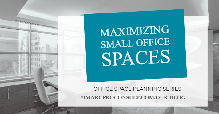 4. Office 101 – MAXIMISING SMALL SPACES