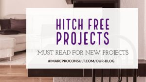 How to Have Hitch Free Building Projects