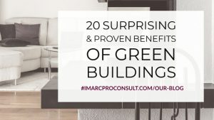 20 Surprising & Proven Benefit of Green Buildings